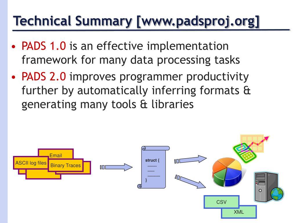Technical Summary [www.padsproj.org]