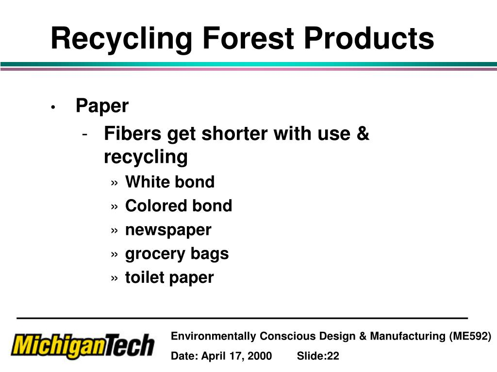 Recycling Forest Products