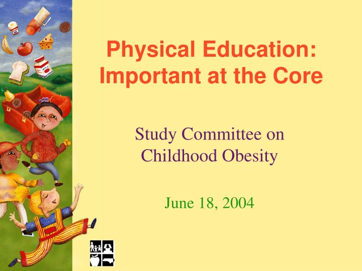 Physical education important at the core