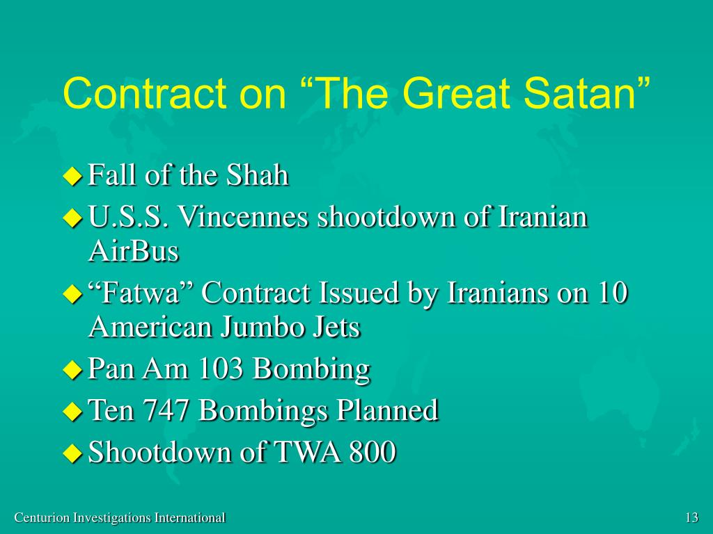 "Contract on ""The Great Satan"""
