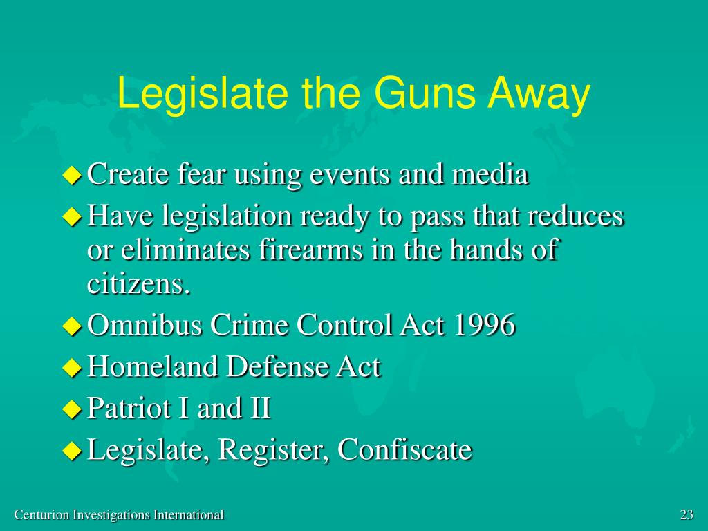 Legislate the Guns Away