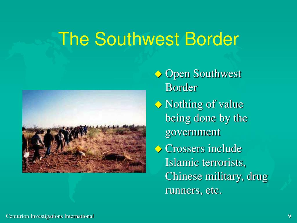 The Southwest Border