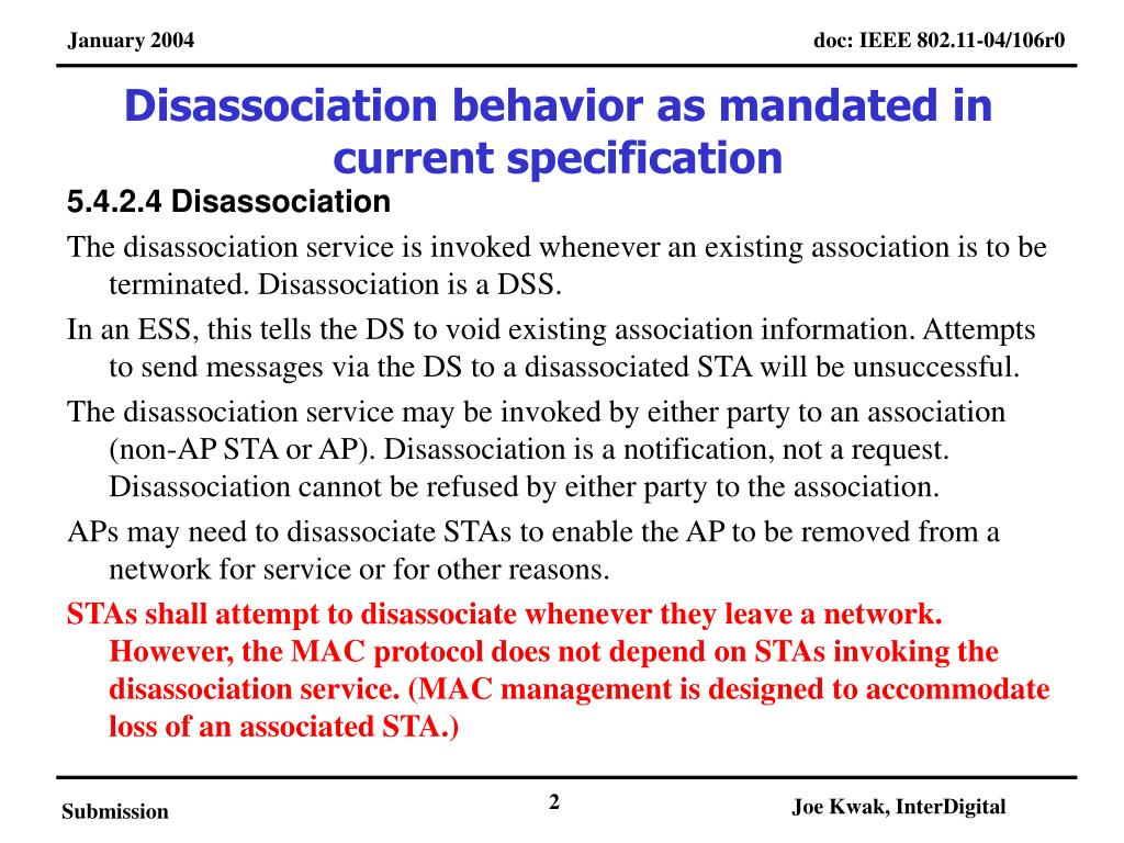 Disassociation behavior as mandated in current specification