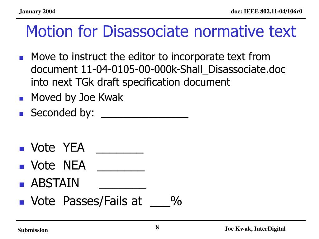 Motion for Disassociate normative text