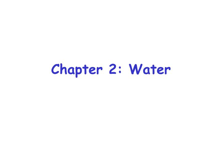 Chapter 2 water
