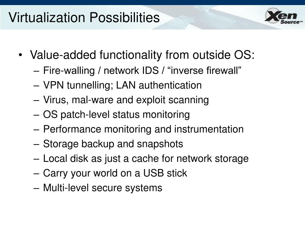 Virtualization Possibilities