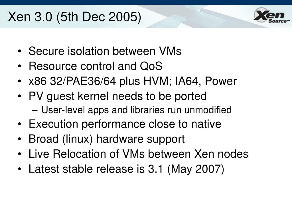 Xen 3.0 (5th Dec 2005)