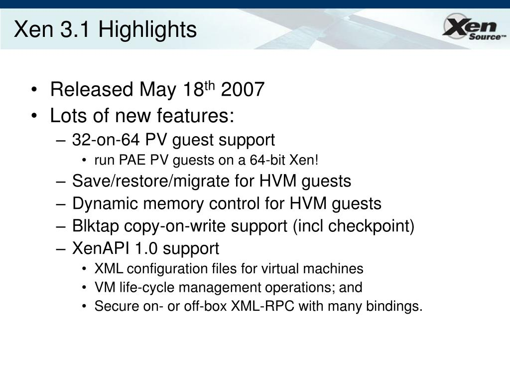 Xen 3.1 Highlights