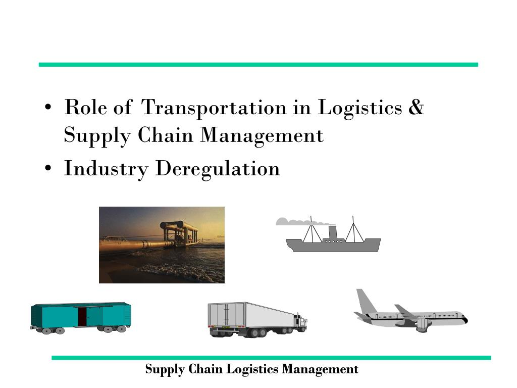 Role of Transportation in Logistics & Supply Chain Management