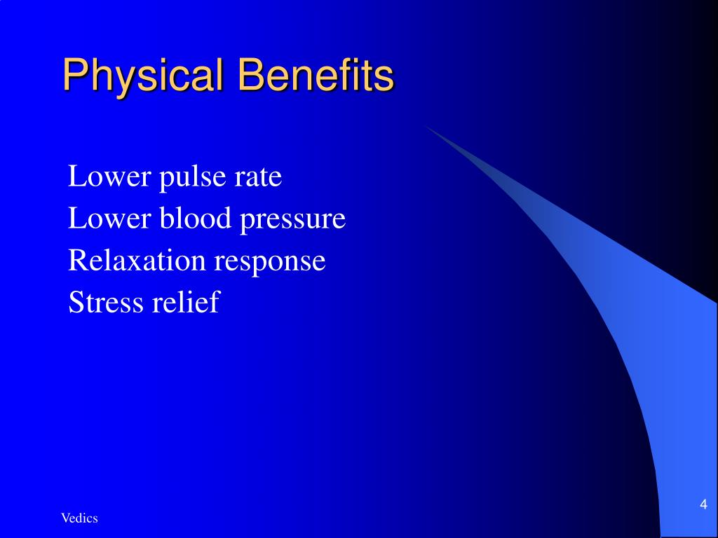 Physical Benefits