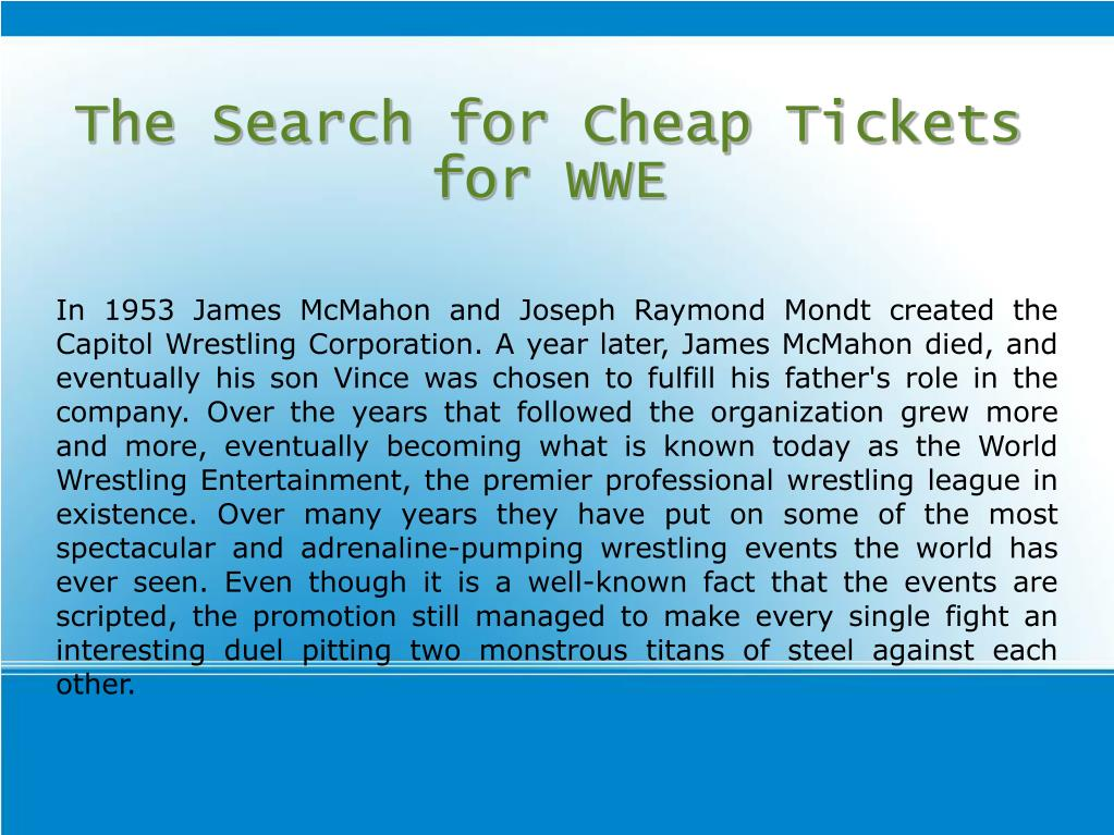 The Search for Cheap Tickets for WWE