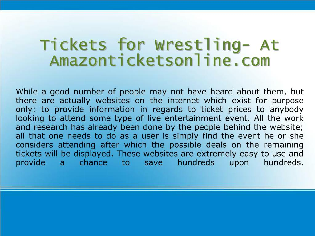 Tickets for Wrestling- At Amazonticketsonline.com