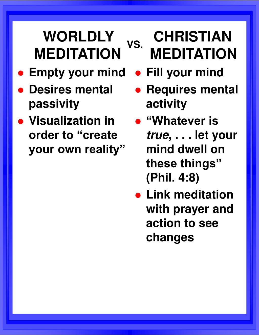 WORLDLY MEDITATION