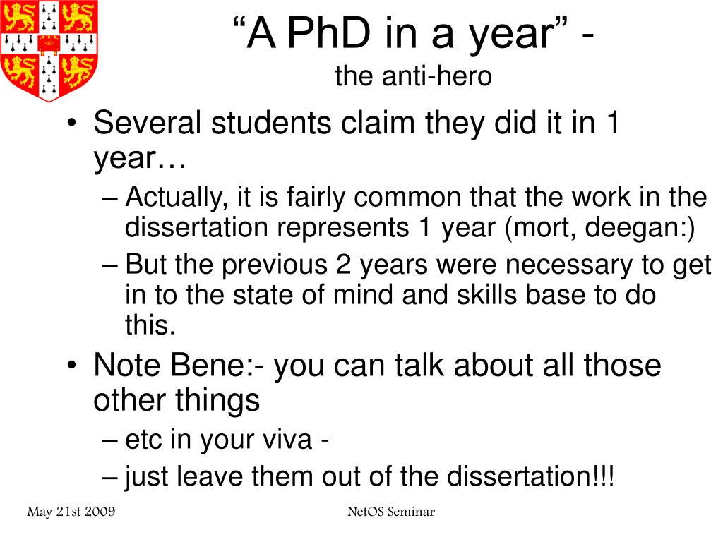 """A PhD in a year"" -"