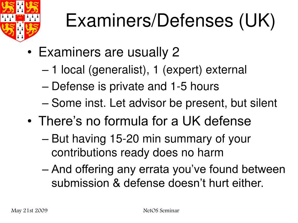 Examiners/Defenses (UK)