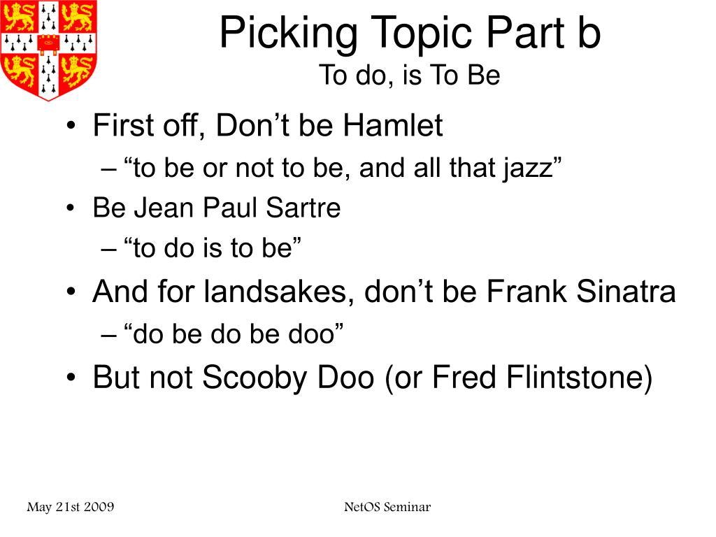 Picking Topic Part b