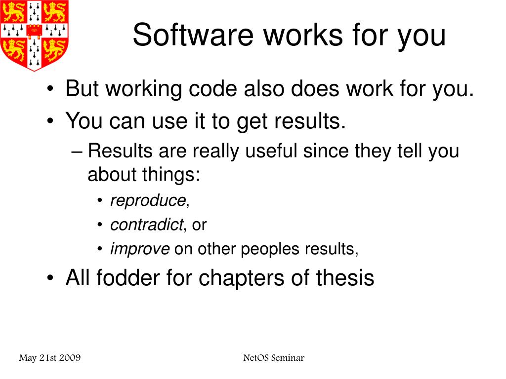 Software works for you