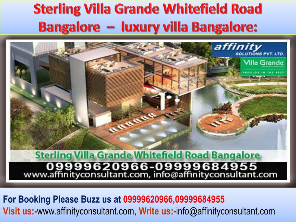 Sterling Villa Grande Whitefield Road Bangalore  –  luxury villa Bangalore: