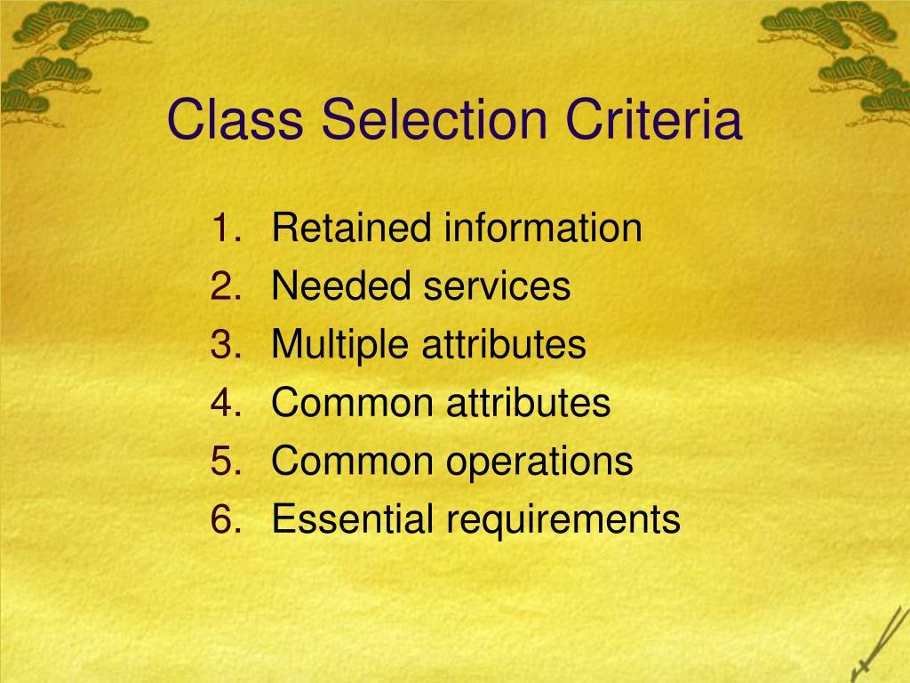 Class Selection Criteria