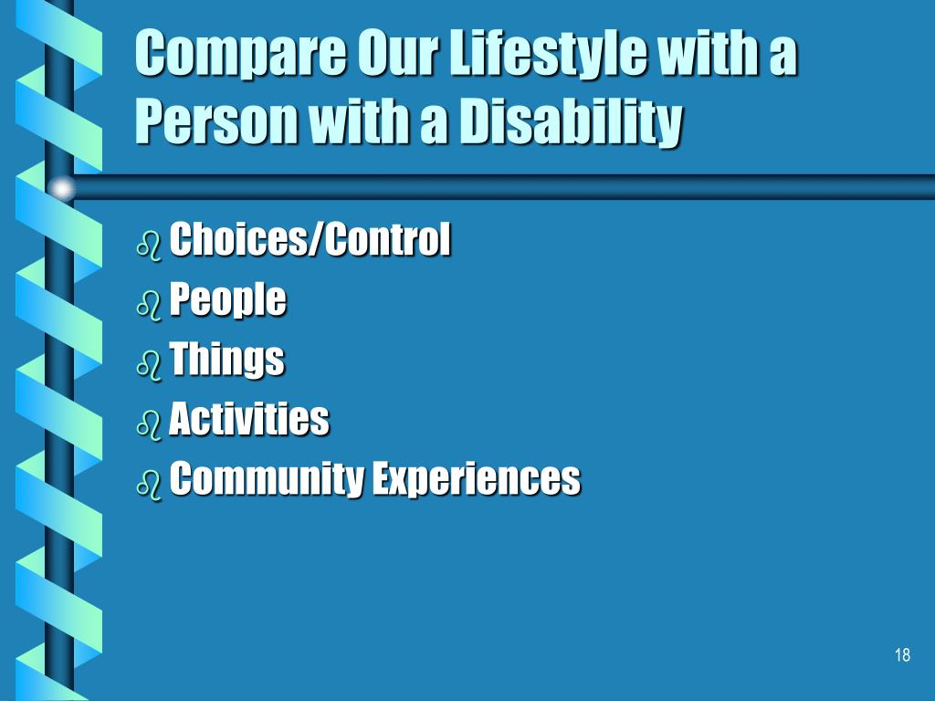 Compare Our Lifestyle with a Person with a Disability