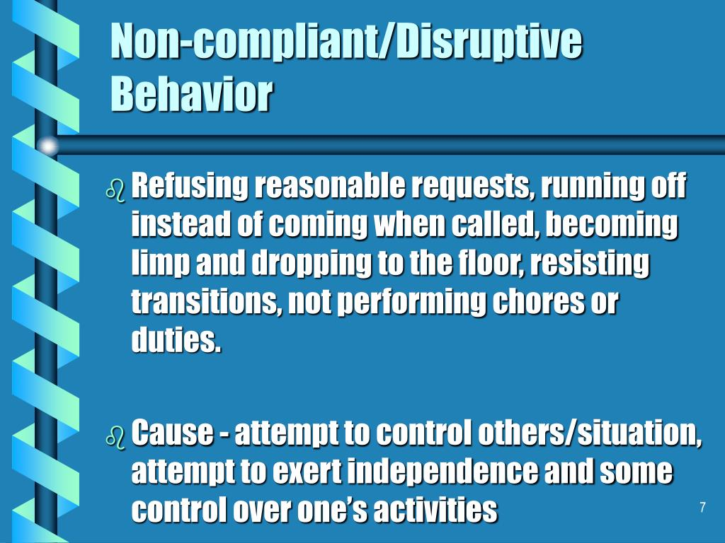 Non-compliant/Disruptive Behavior