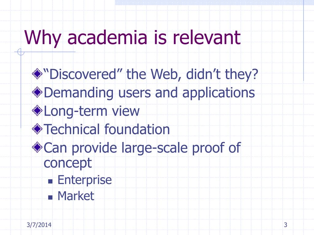 Why academia is relevant