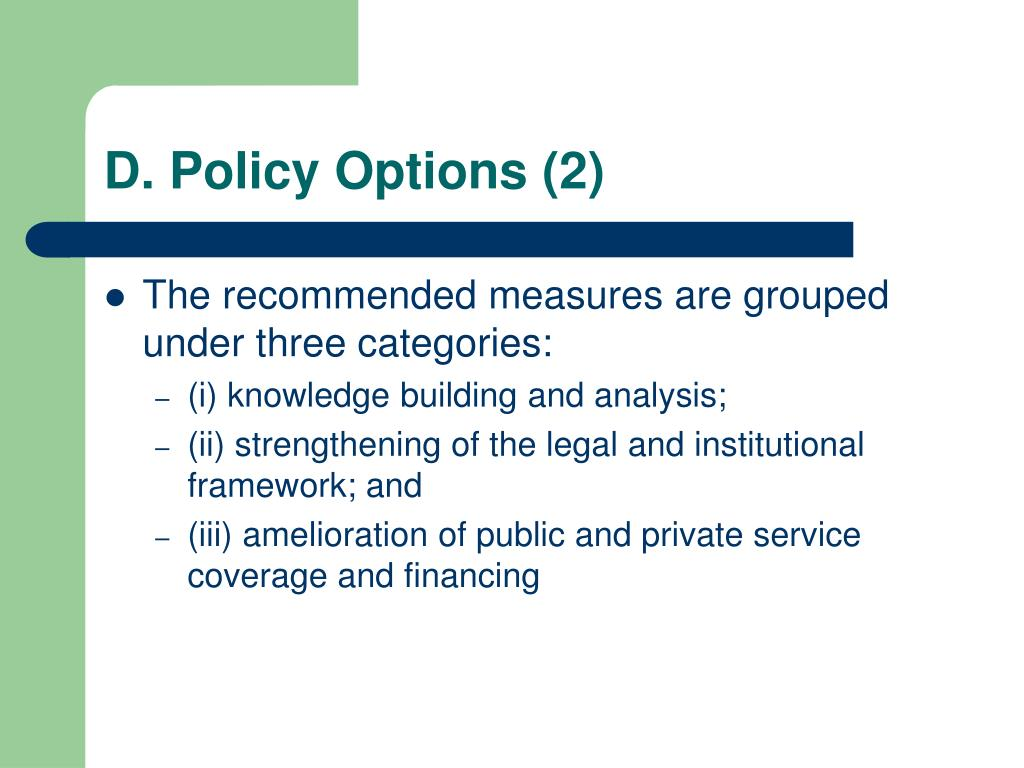 D. Policy Options (2)