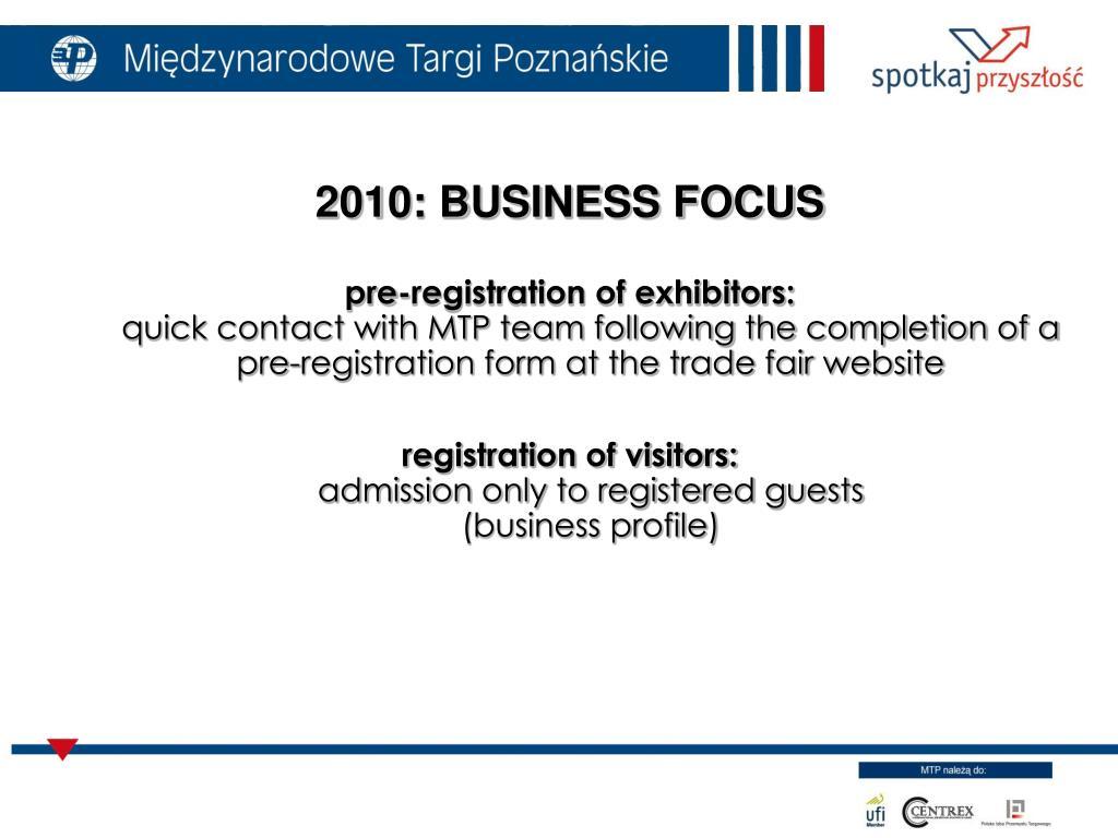 2010: BUSINESS FOCUS