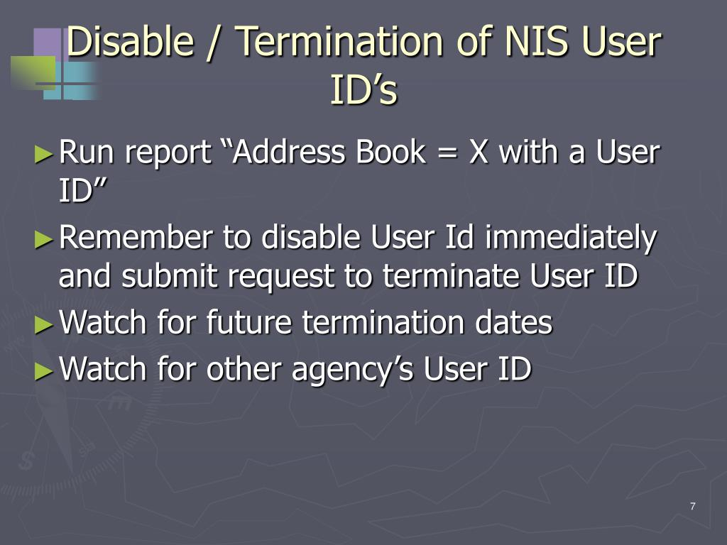 Disable / Termination of NIS User ID's