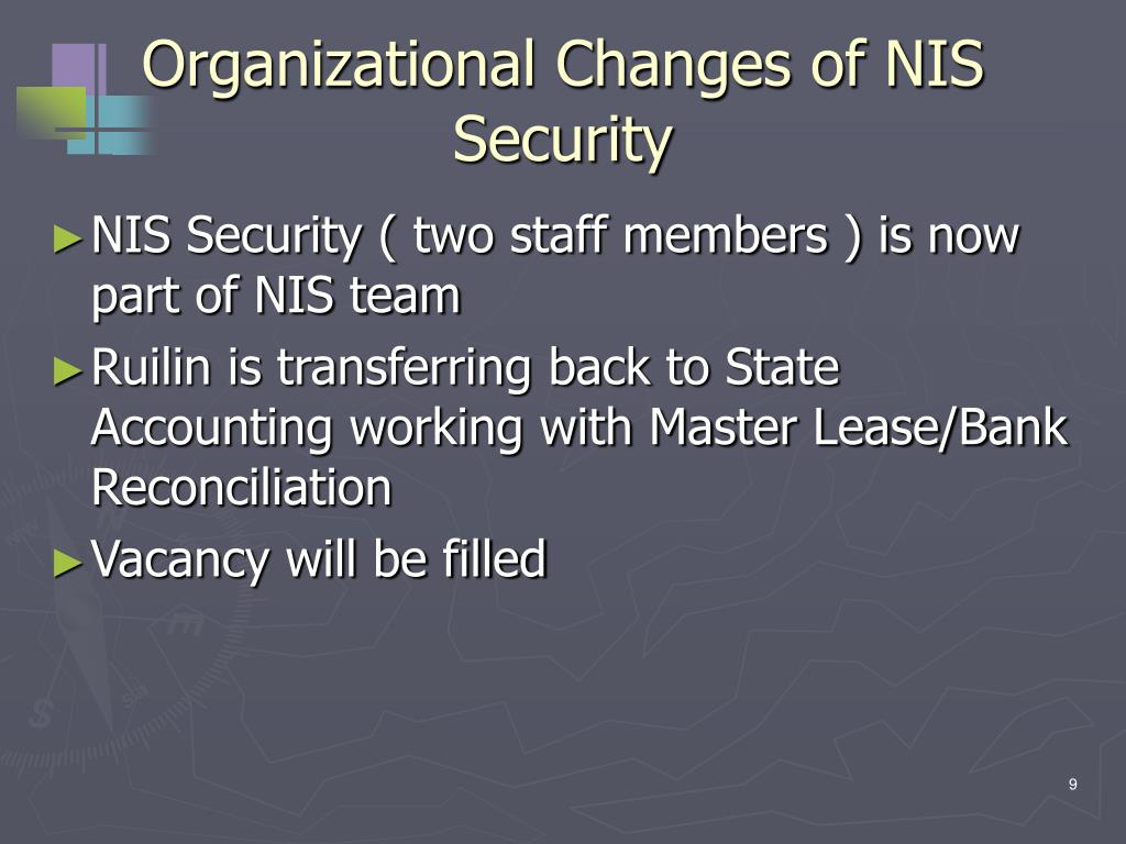 Organizational Changes of NIS Security