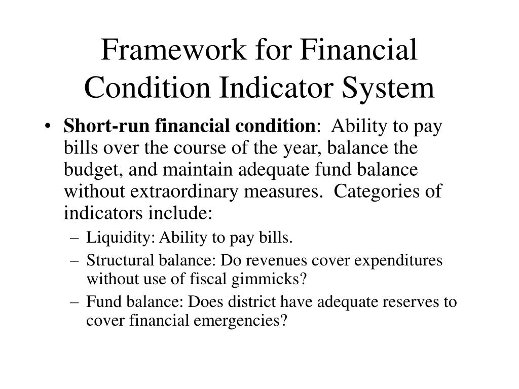 Framework for Financial Condition Indicator System