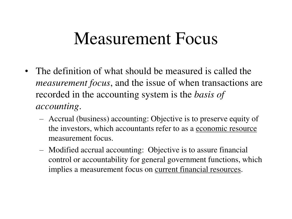 Measurement Focus