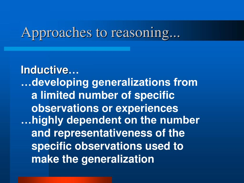 Approaches to reasoning...