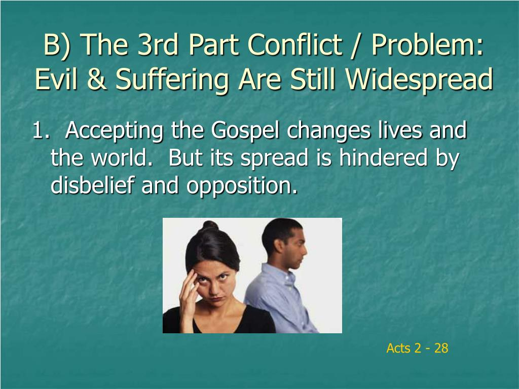 B) The 3rd Part Conflict / Problem: