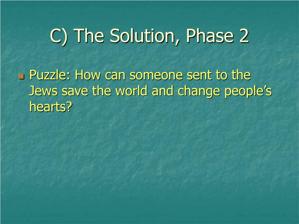 C) The Solution, Phase 2