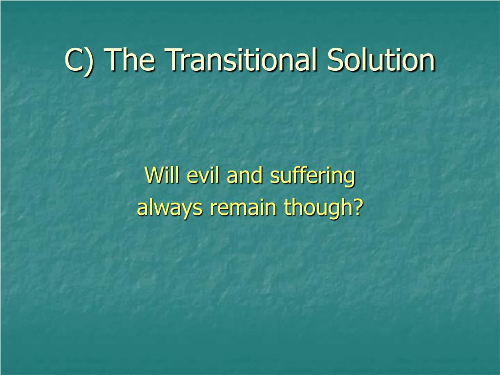 C) The Transitional Solution
