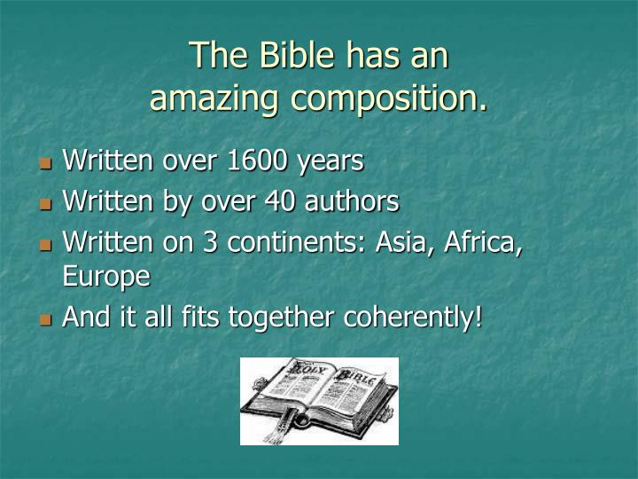 The bible has an amazing composition