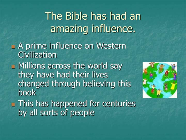The bible has had an amazing influence