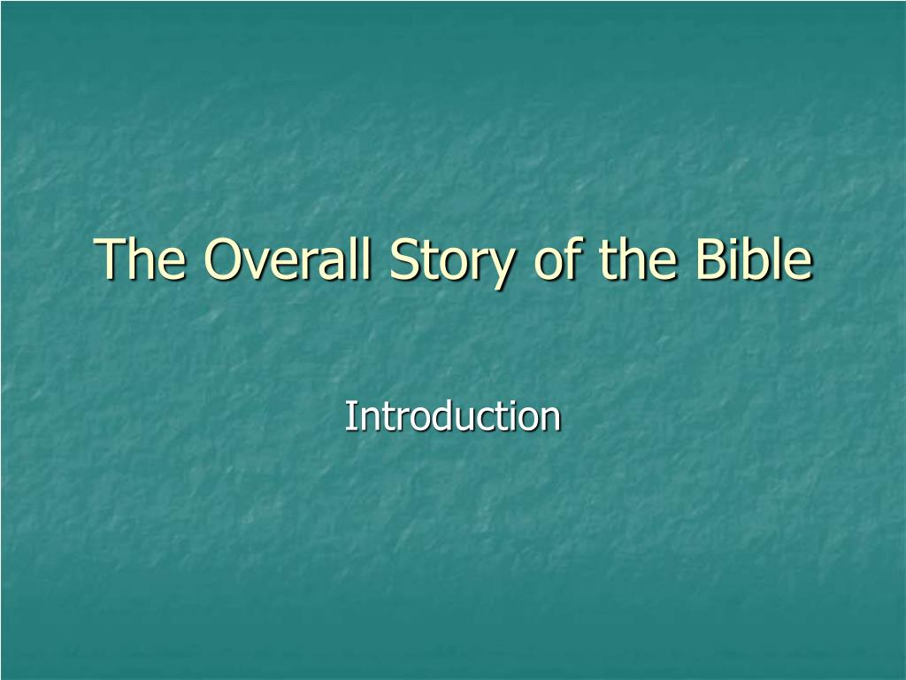 The Overall Story of the Bible