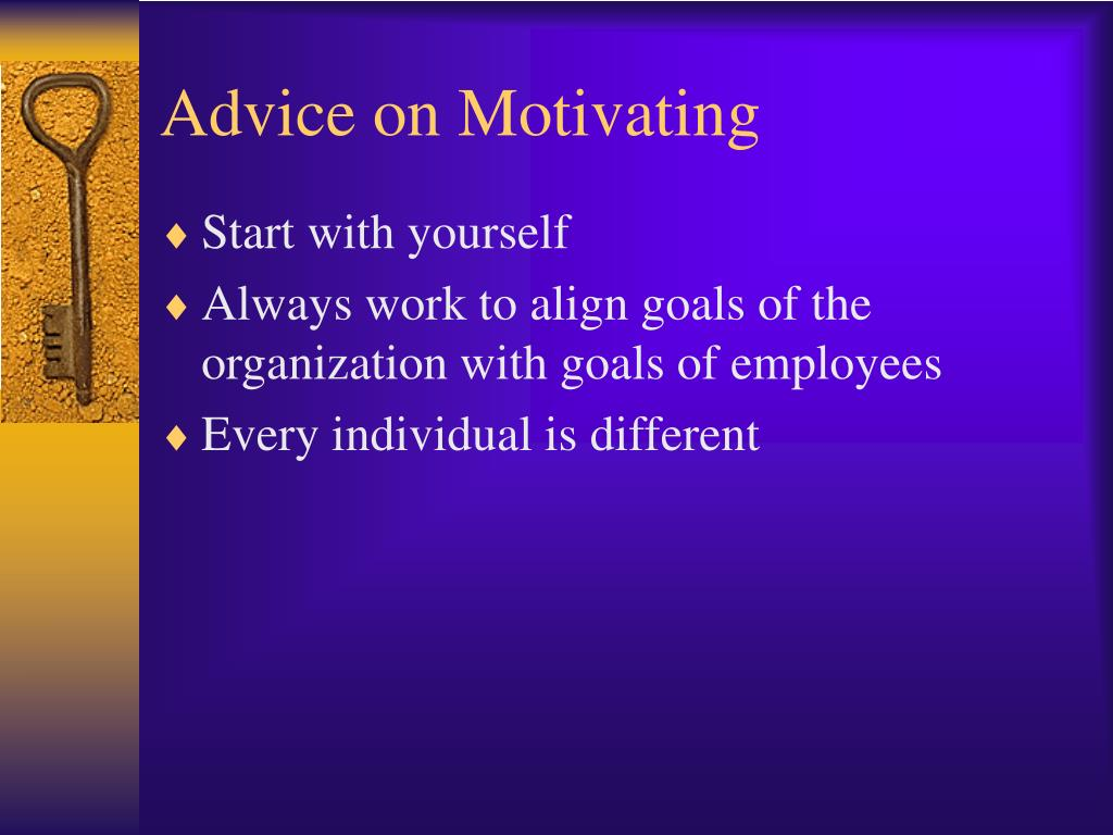 Advice on Motivating