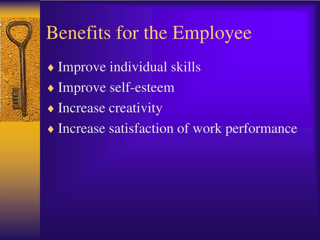 Benefits for the Employee