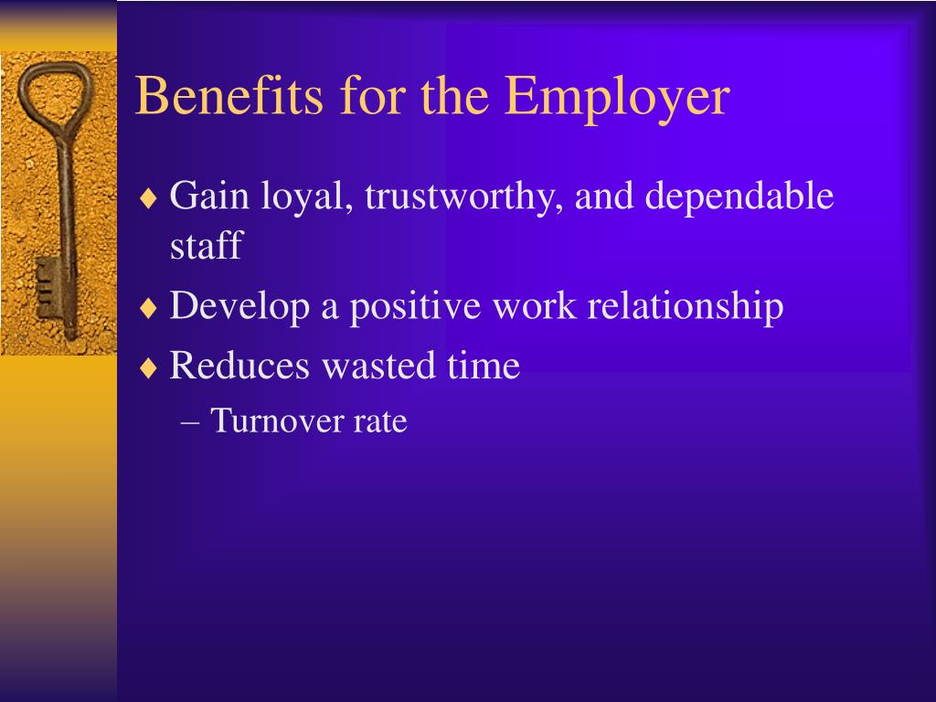 Benefits for the Employer