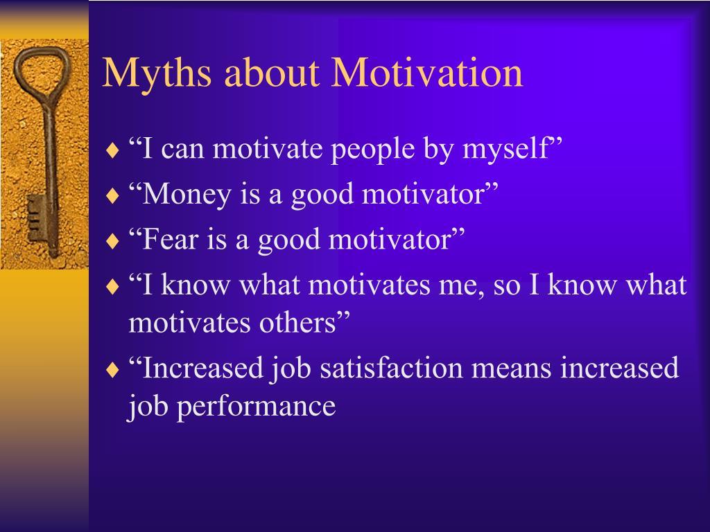 Myths about Motivation