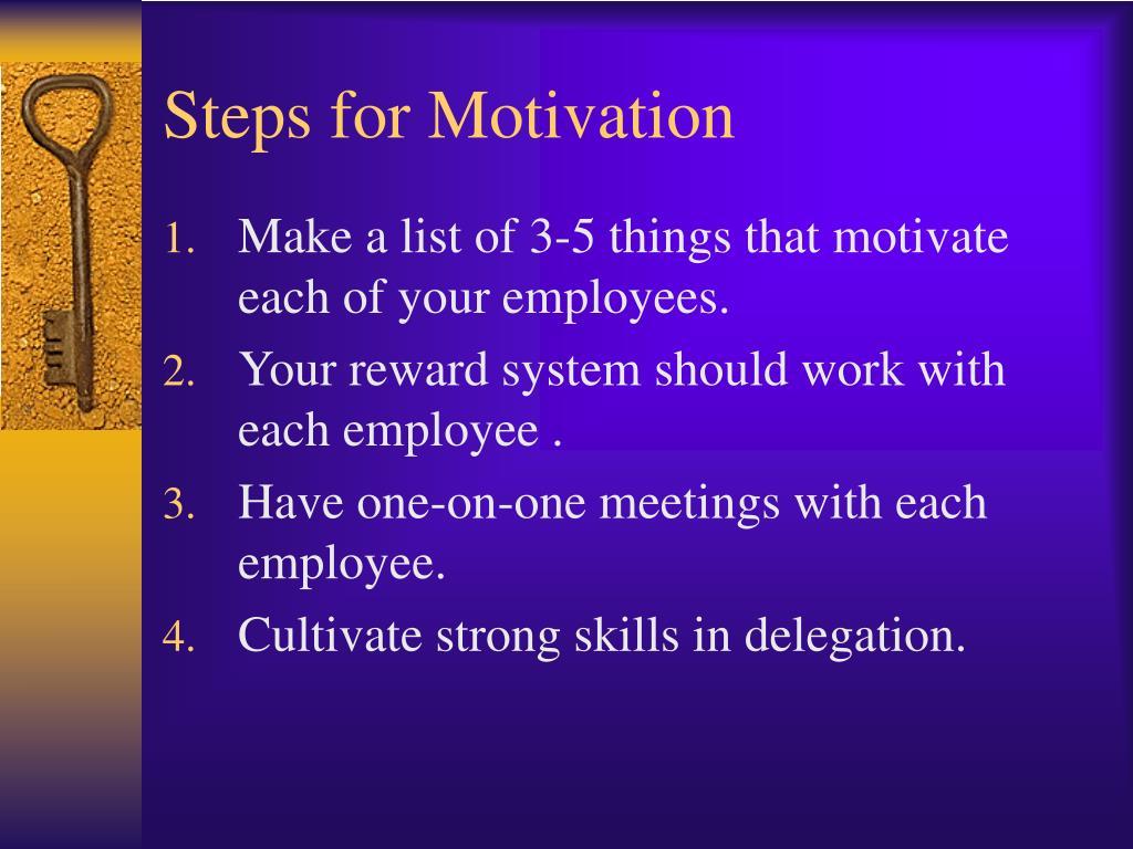 Steps for Motivation