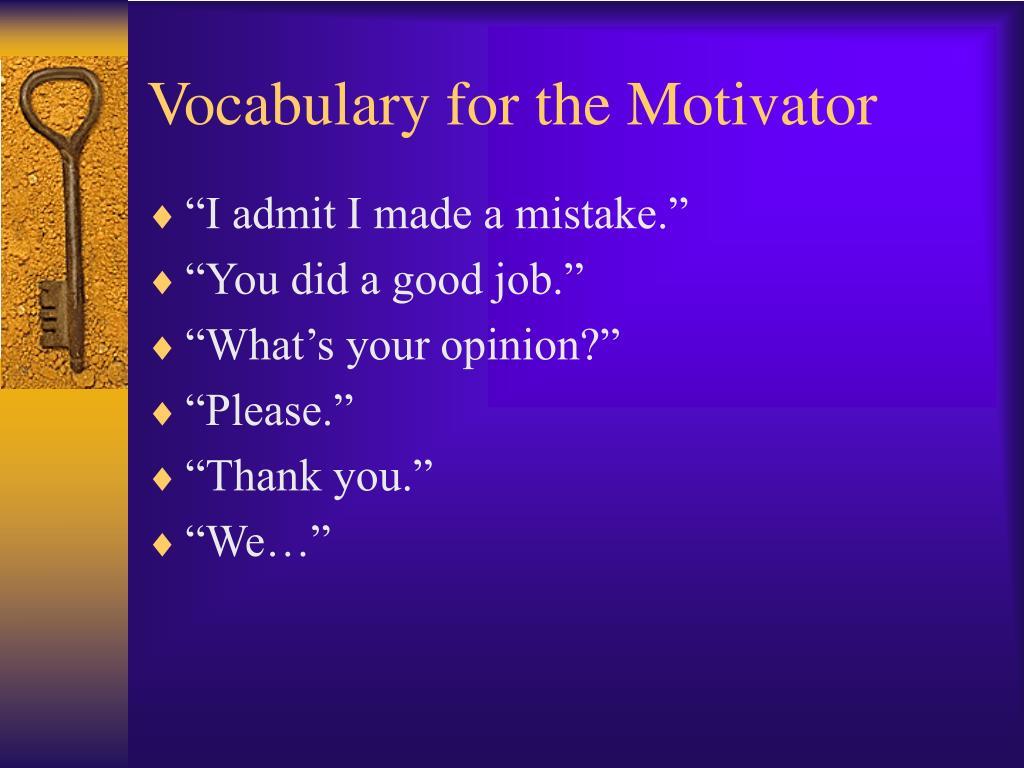 Vocabulary for the Motivator