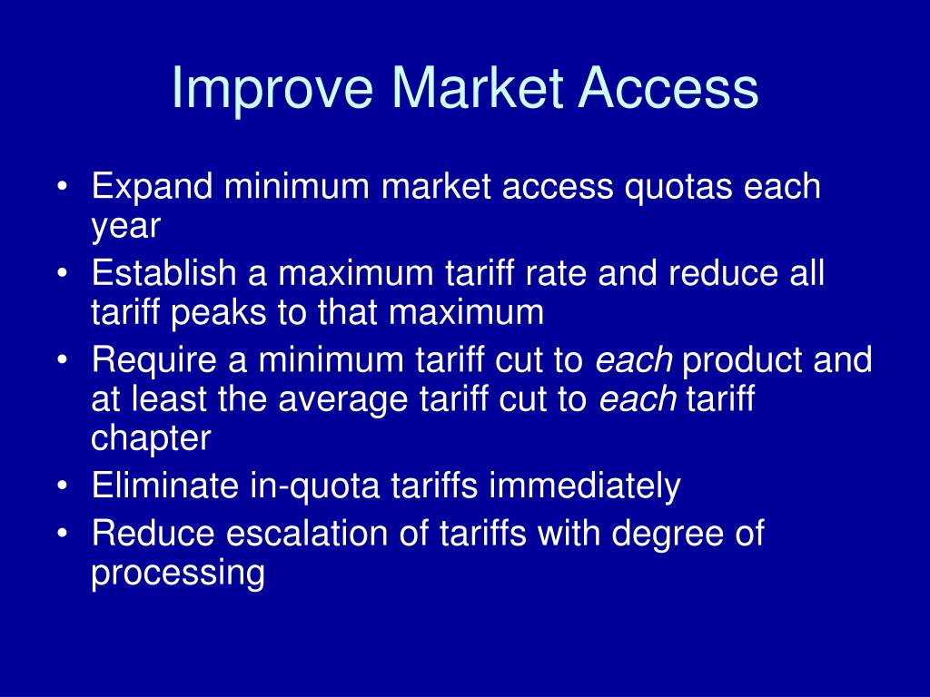Improve Market Access