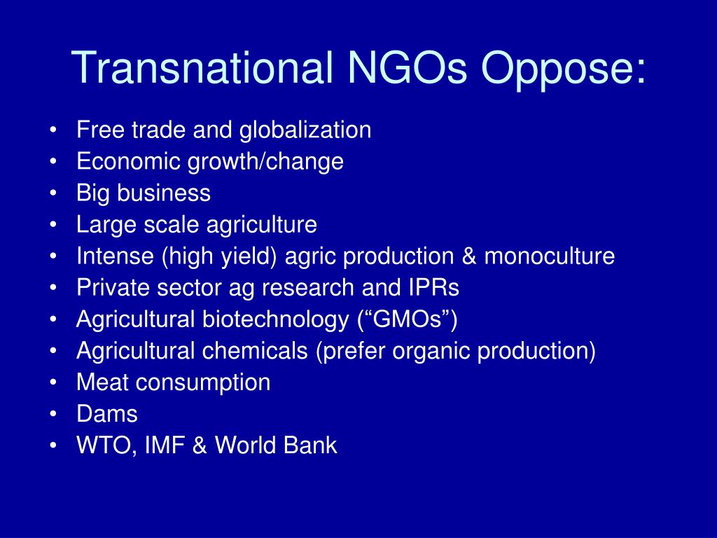 Transnational NGOs Oppose: