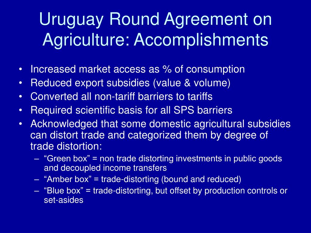 Uruguay Round Agreement on   Agriculture: Accomplishments