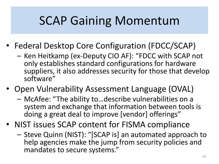 SCAP Gaining Momentum
