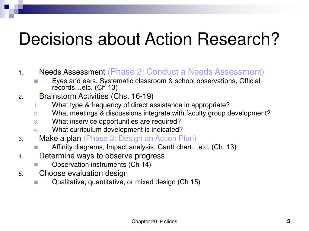 Decisions about Action Research?